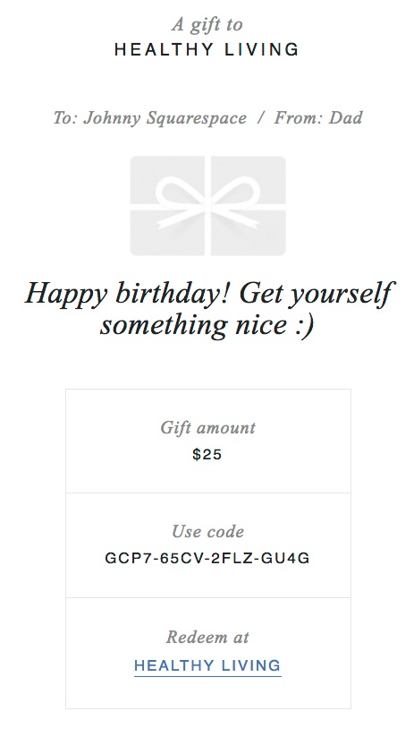 Heres An Example Gift Card Email A From Dad Dperson Squarespace Com Inc Mail