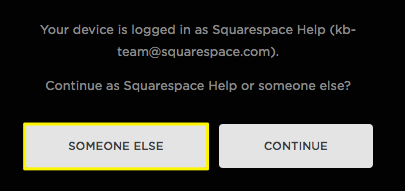 Squarespace help accepting a contributor invitation if your device is currently logged into a squarespace account other than the one that received the invitation youll be prompted to log in using a stopboris Gallery
